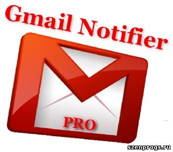 Скриншот к Gmail Notifier Pro 4.2 Final