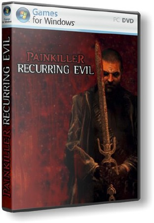 Скриншот к Painkiller: Recurring Evil by R.G. UniGamers